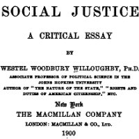 Willoughby, Social Justice: A Critical Essay (1900)