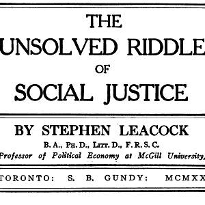 Leacock, The Unsolved Riddle of Social Justice (1920)